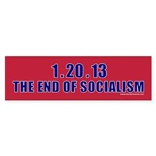 1.20.13 The End of Socialism Bumper Bumper Sticker
