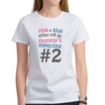 Mommy's Expecting #2 Women's T-Shirt