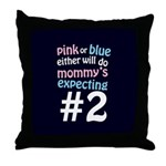 Mommy's Expecting #2 Throw Pillow