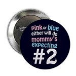"Mommy's Expecting #2 2.25"" Button (100 pack)"