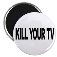 Kill Your TV (L) Magnet