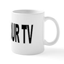 Kill Your TV (L) Mug