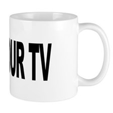 Kill Your TV (L) Mug