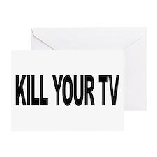 Kill Your TV (L) Greeting Card