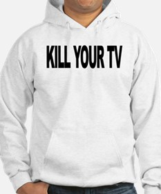 Kill Your TV (L) Hoodie