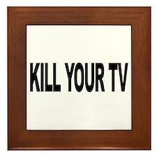 Kill Your TV (L) Framed Tile