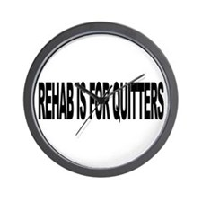 Rehab Is For Quitters (L) Wall Clock