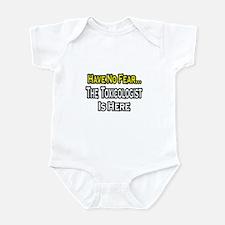 """""""No Fear...Toxicologist"""" Infant Bodysuit"""