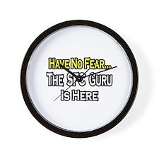 """No Fear...SFC Guru is Here"" Wall Clock"
