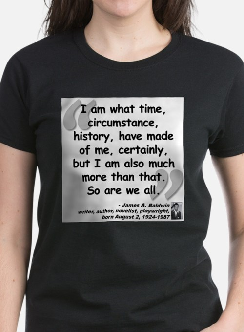 Baldwin More Quote T-Shirt