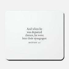 MATTHEW  12:9 Mousepad