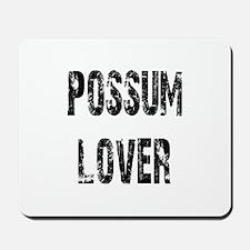 Possum Lover Mousepad