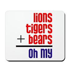 Lions+Tigers+Bears Mousepad