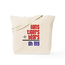 Lions+Tigers+Bears Tote Bag
