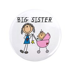 "Big Sister With Little Sis 3.5"" Button"