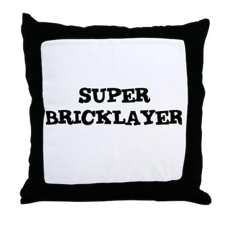 SUPER BRICKLAYER Throw Pillow