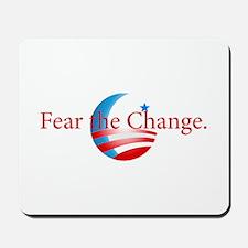 Fear the Change Mousepad