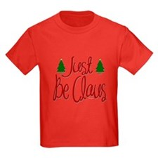 Just Be Claus T
