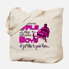 Some Girls...Snowmobile Tote Bag