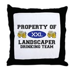 Property of Landscaper Drinking Team Throw Pillow