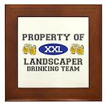 Property of Landscaper Drinking Team Framed Tile