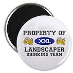 Property of Landscaper Drinking Team Magnet