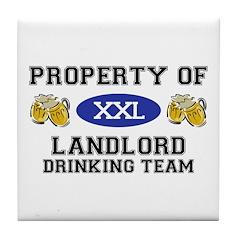 Property of Landlord Drinking Team Tile Coaster