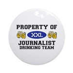 Property of Journalist Drinking Team Ornament (Rou