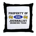 Property of Journalist Drinking Team Throw Pillow