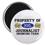 Property of Journalist Drinking Team Magnet
