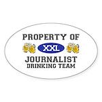 Property of Journalist Drinking Team Sticker (Oval