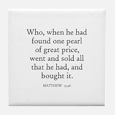 MATTHEW  13:46 Tile Coaster