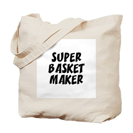 SUPER BASKET MAKER Tote Bag