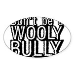 Wooly Bully Oval Sticker