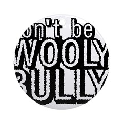 Wooly Bully Ornament (Round)