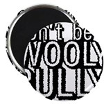Wooly Bully Magnet