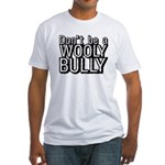 Wooly Bully Fitted T-Shirt