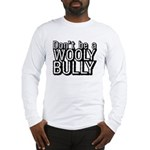 Wooly Bully Long Sleeve T-Shirt