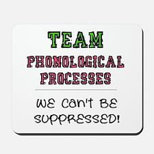 Team Phonological Processes Mousepad
