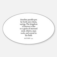 MATTHEW 13:31 Oval Decal