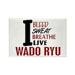 Bleed Sweat Breathe Wado Ryu Rectangle Magnet