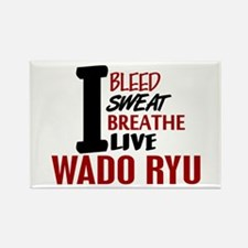 Bleed Sweat Breathe Wado Ryu Rectangle Magnet