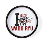 Bleed Sweat Breathe Wado Ryu Wall Clock