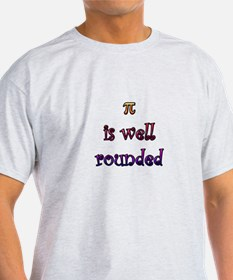 Pi Is Well Rounded T-Shirt