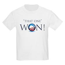 That One Won! T-Shirt