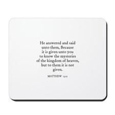 MATTHEW  13:11 Mousepad
