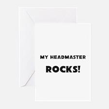 MY Headmaster ROCKS! Greeting Cards (Pk of 10)