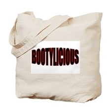 """BOOTYLICIOUS"" Tote Bag"