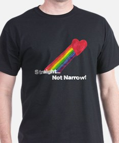 """Straight Not Narrow"" T-Shirt"