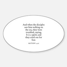 MATTHEW 14:26 Oval Decal